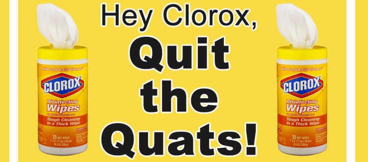 Tell Clorox: Quit the Quats! - Women's Voices for the Earth
